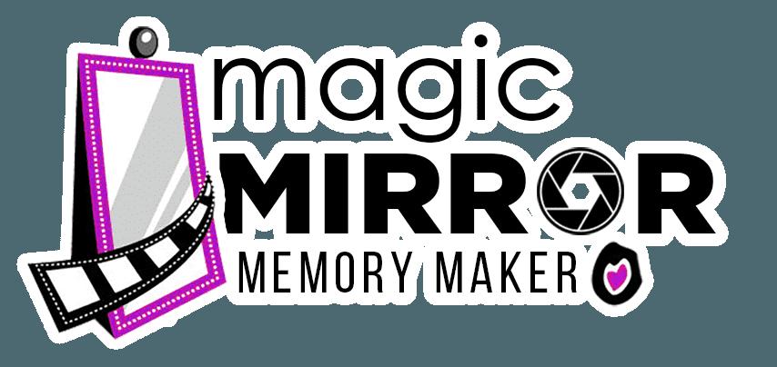 Magic Mirror Memory Maker